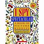 I Spy SpectacularI Spy Spectacular: A Book of Picture Riddles [Book]